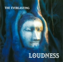 THE EVERLASTING -魂宗久遠-(Digital Remastering)/Loudness