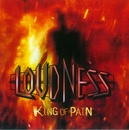 KING OF PAIN 因果応報(Digital Remastering)/Loudness