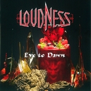Eve to Dawn 旭日昇天(Digital Remastering)/Loudness