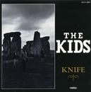 KNIFE/THE KIDS