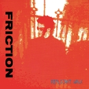 REPLICANT WALK/FRICTION