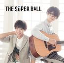 トモダチメートル/The Super Ball