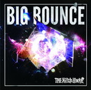 BIG BOUNCE/THE Hitch Lowke