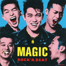 ROCK'A BEAT/MAGIC