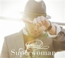 Superwoman/JAY'ED