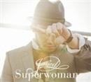 Superwoman/JAY'ED