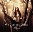 Miss Little Voice/Manami