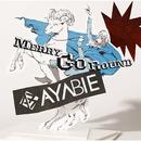 メリーゴーランド/AYABIE