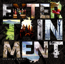 ENTERTAINMENT/SEKAI NO OWARI