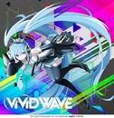 ViViD WAVE/八王子P