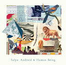 Android & Human Being/Salyu