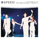SPEED MEMORIAL LIVE One More Dream+Remix/SPEED