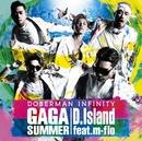 GA GA SUMMER / D.Island feat. m-flo/DOBERMAN INFINITY