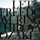 LET FREEDOM RING/尾崎裕哉