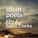 EPs & Extra Tracks/SILENT POETS