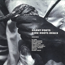 FIRM ROOTS REMIX/SILENT POETS