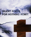 FOR NOTHING REMIX/Silent Poets
