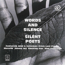 WORDS AND SILENCE/SILENT POETS