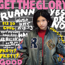 GET THE GLORY/RUANN
