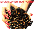 NOT FOUND/Mr.Children