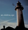 Sign/Mr.Children