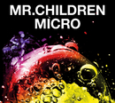 Mr.Children 2001 - 2005 <micro>/Mr.Children