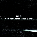 COUNT ON ME feat.ZORN/AKLO