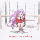 There's No Ending/RUANN
