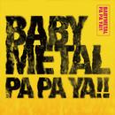 PA PA YA!! (feat. F.HERO)/BABYMETAL