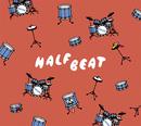 HALFBEAT/HALFBY
