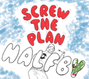 SCREW THE PLAN/HALFBY