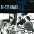 GROWING UP (Fat Wreck Chords Edition)/Hi-STANDARD