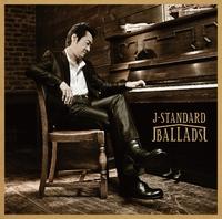 J-STANDARD BALLADS/大友康平