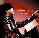 Don't Cry/HAN-KUN