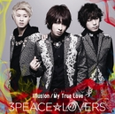 Illusion / My True Love 【Type-A】/3Peace☆Lovers