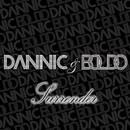 Surrender/DANNIC & BOLDO