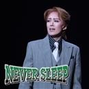 宙組バウホール「NEVER  SLEEP」/宝塚歌劇団 宙組