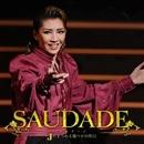 SAUDADE/宝塚歌劇団