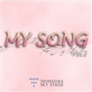 TAKARAZUKA SKY STAGE Special 「MY SONG」 Vol.2/宝塚歌劇団