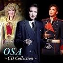 OSA ~ CD Collection ~/宝塚歌劇団