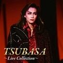 TSUBASA   ~ Live Collection ~/宝塚歌劇団