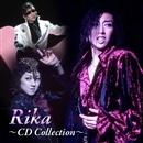 Rika   ~ CD Collection ~/宝塚歌劇団