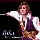 Rika   ~ Live Collection ~/宝塚歌劇団