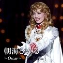 朝海ひかる ~ Oscar ~/宝塚歌劇団
