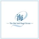 「海」  - The Hot and Huge Ocean -/宝塚歌劇団