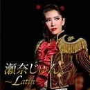 瀬奈じゅん ~Latin~/宝塚歌劇団