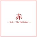 「赤」 ― Red・・・・The  Fall  Colors ―/宝塚歌劇団