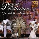 パレード・コレクション Special II ― Moon ―/宝塚歌劇団