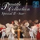 パレード・コレクション Special II ― Star ―/宝塚歌劇団
