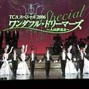 TCAスペシャル 2006/宝塚歌劇団